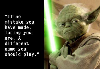 yoda - mistake you have made